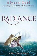 Un romanzo Riley Bloom: Radiance da Alyson Noel (libro in brossura, 2010) NUOVO LIBRO