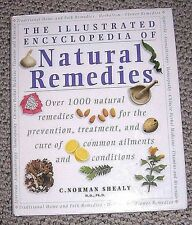 Illustrated Encyclopedia of Natural Remedies C. Norman Shealy 1998 Hardcover DJ