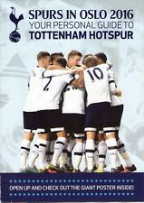 TOTTENHAM(Spurs) Tour of Oslo 2016 Guide