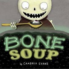 Bone Soup (Brand New Paperback) Cambria Evans