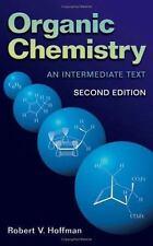 Organic Chemistry: An Intermediate Text, Hoffman, Robert V., New Book