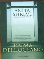 Prima Dell' Ocean Narrativa Foreign Anita Shreve Salani