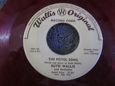 Ruth Wallis, The Pistol Song / Tonight For Sure  (Red Vinyl)