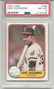 1981 FLEER #398 GARY ALEXANDER, PSA 8 NM-MT,  INDIANS, ONLY 8  HIGHER, L@@K !