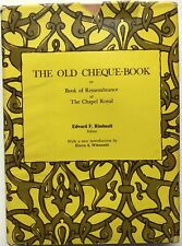 Edward F Rimbault / Old Cheque-Book or Book of Remembrance of The Chapel 1966