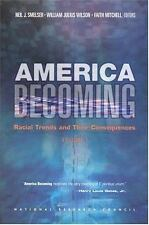 America Becoming: Racial Trends and Their Consequences, Volume 1 National Resea