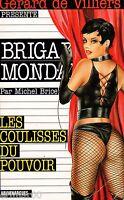 Brigade Mondaine / n° 224 / Les coulisses du pouvoir // Michel BRICE // Erotique