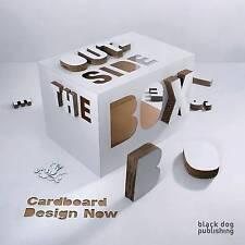 Outside the Box: Cardboard Design Now by Black Dog Publishing London UK...