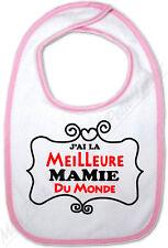 Bavoir Bébé Rose J'ai la meilleure Mamie du Monde