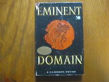 "J.  CAMERON  THYME  Signed  Book(""EMINENT  DOMAIN""-1996  1st  Edition   Hardback"
