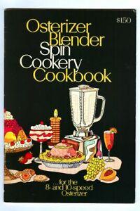 Vintage 1971 OSTERIZER Blender SPIN COOKERY Cookbook! Advertising Recipe Booklet