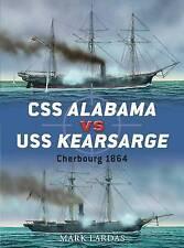 CSS Alabama Vs. USS Kearsarge: Cherbourg 1864 by Mark Lardas (Paperback, 2011)