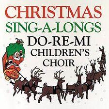 Christmas Sing-A-Longs * by Do-Re-Mi Children's Chorus (CD, Aug-2000,...