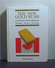 The New Gold Rush, Canadian Gold Companies, Mine, Mining