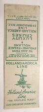 Holland America Line . Matchbook Cover . Windmill Ocean Liner Cruise Ship Boat