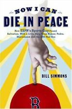 Now I Can Die in Peace: HOW ESPN'S SPORTS GUY FOUND SALVATION, WITH A LITTLE