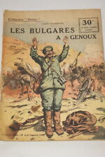 COLLECTION PATRIE N°116 LES BULGARES A GENOUX FLORENTIN 1918 ILLUSTRE