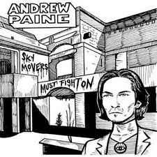 Andrew Paine - Sky Movers Must Fight On (NEW CD)