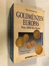 Gold Coins Europe from 1800 until today. including platinum and palladium Coins Coin