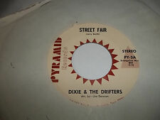 DIXIE & THE DRIFTERS 45 SWISS LACE  STREET FAIR PYRAMID RECORDS EXCELLENT