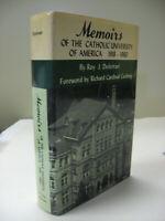 Memoirs of the Catholic University of America 1918-1960 by Roy J Deferrari HB/DJ