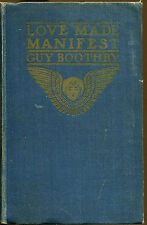 Love Made Manifest by Guy Boothby-First American Edition-1899