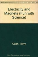 Electricity and Magnets (Fun with Science) By Terry Cash, Barbara Taylor
