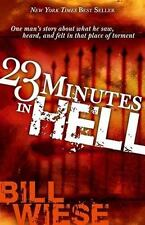 23 Minutes in Hell : One Man's Story about What He Saw, Heard, and Felt in That