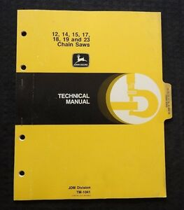 GENUINE JOHN DEERE 12 14 15 17 18 19 23 CHAINSAW TECHNICAL SERVICE REPAIR MANUAL