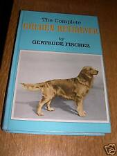 DOG BOOK ABOUT THE GOLDEN RETRIEVER BY FISCHER 1981