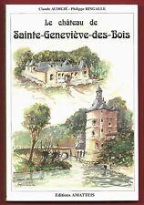 EO, Le Château de Sainte Geneviève des Bois, Histoire Journal, Audigié, Ringalle
