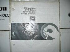 John Deere Operators Manual for 550 and 660 PTO Tillers for 50 and 55 tractors