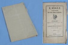 L'AIGLE D'AUSTERLITZ et le COQ VALOIS  -  Chants patriotiques / CA1830 / RARE