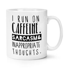 i run on CAFFEINA Sarcasm Inappropriate Thoughts 284ml Tazza - Divertente