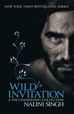 Wild Invitation: A Psy-Changeling Collection (The Psy-Change... by Singh, Nalini