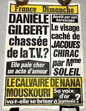 AFFICHE FRANCE DIMANCHE. DANIEL GILBERT chassée de la TV, J. CHIRAC...