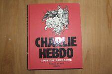 CHARLIE HEBDO - TOUT EST PARDONNE - Les échappés 2015