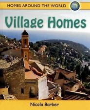 Village Homes (Homes Around the World)-ExLibrary