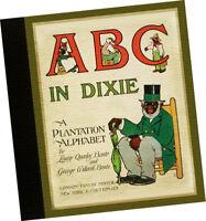 Louise Bonte ABC n Dixie A Plantation Alphabet 1908 Gullah Humor BLACK AMERICANA