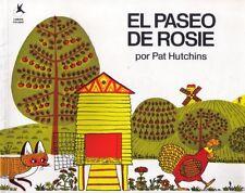Rosies Walk; El Paseo de Rosie