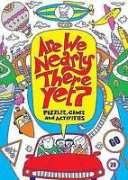 """AS NEW"" Are We Nearly There Yet? (Activity Book), Harvey, Gill, Book"