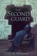 A Second Guard Novel: Second Guard by J. D. Vaughn (2015, Hardcover)