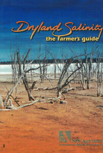 Dryland Salinity: the farmers guide by NSW Agriculture Tocal