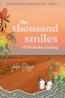 Thousand Smiles of Nicholas Goring by Julie Bozza (English) Paperback Book Free