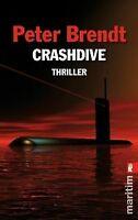Crashdive von Brendt, Peter | Buch | Zustand gut