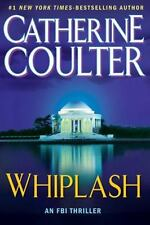 Whiplash No. 14 by Catherine Coulter (2010, Hardcover) NEW