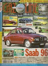 GAZOLINE 173 HILLMAN MINX FIAT 1500 GARAVINI OPEL COMMODORE CABRIOLET SAAB 96