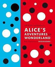 Lewis Carroll's Alice's Adventures in Wonderland: With Artwork by Yayoi Kusama by Lewis Carroll (Hardback, 2012)