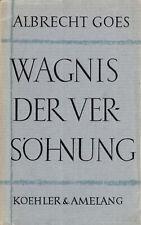 Goes, Albrecht; Wagnis der Versöhnung, Drei Reden, Hesse - Buber - Bach, 1959