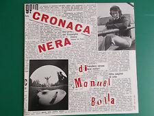 LP MANUEL BOLLA CRONACA NERA DI MANUEL BOLLA STRESA  NUOVISSIMO LOOK